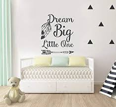Amazon Com Dream Big Little One Nursery Wall Decal Quote Wall Decal Kids Room Decor Boho Baby Nursery Wall Decor Wall Decals Nursery Bedroom Baby