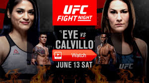 UFC Fight Night Jessica Eye vs. Cynthia Calvillo   FREE Live Stream   by  Arefinsaami   Medium