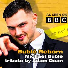Michael Buble Tribute Adam Dean | Midlands