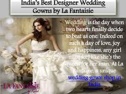 india s best designer wedding gowns by
