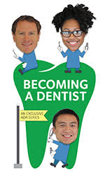 Be a Dentist