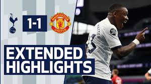 EXTENDED HIGHLIGHTS | TOTTENHAM HOTSPUR 1-1 MANCHESTER UNITED - YouTube