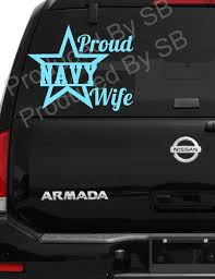 Proud Military Wife Car Decal Navy Wife Car Sticker Lots Of Etsy