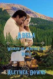 ADELA (Women of Misfortune Book 1) - Kindle edition by Downs, Alethea.  Romance Kindle eBooks @ Amazon.com.