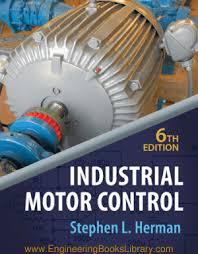industrial motor control sixth edition