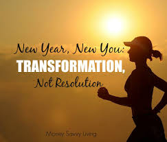 new year new you transformation not resolution new year new