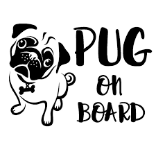 2020 Pug On Board For Auto Car Window Vinyl Decal Sticker Decals Decor Cute And Interesting Fashion Sticker Decals From Xymy777 2 74 Dhgate Com