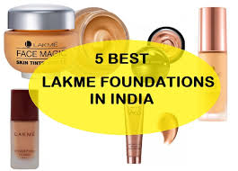 5 best lakme foundation for oily