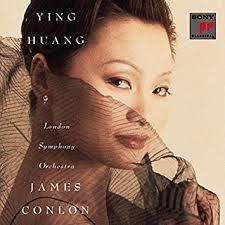 Ying Huang / James Conlon, London Symphony Orchestra by Ying Huang ...