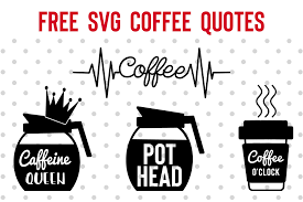 svg coffee quotes pretty things for you