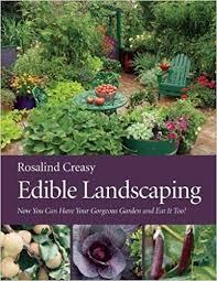 edible landscaping creasy rosalind