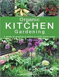 organic kitchen gardening a guide