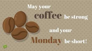 funny quote about monday and coffee