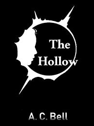 The Hollow (The Culling Book 2) - Kindle edition by Bell, A. C.. Literature  & Fiction Kindle eBooks @ Amazon.com.