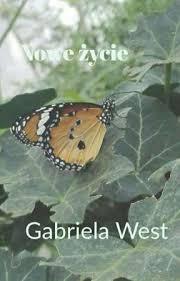 Nowe życie ~ Gabriela West - Rozdział 7 - Wattpad