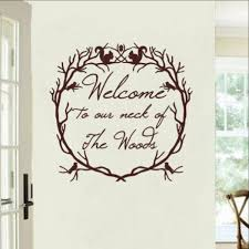 Welcome To Our Neck Of The Woods Woodland Wreath Vinyl Wall Decal 2221 Cuttin Up Custom Die Cuts
