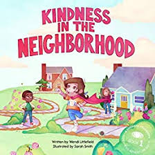 Kindness in the Neighborhood: A Kindness Crusaders Superhero ...