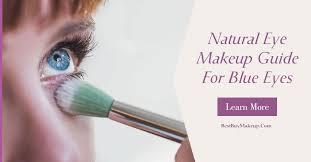 natural eye makeup guide for blue eyes