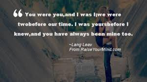 love quotes sayings verses you were you and i was i we were