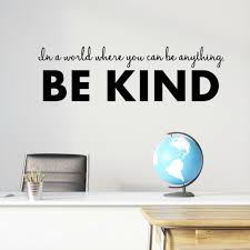 Inspirational Wall Quotes For Kids Be Kind Wall Decal Vinyl Written