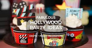 hollywood party ideas crafts food