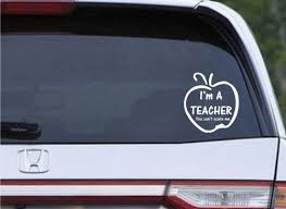 You Cant Scare Me Im A Teacher Car Teacher School Student Vinyl Decal