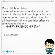 dear childhood friend i quotes writings by sakina husain