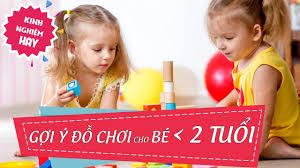 KINH NGHIỆM HAY] Đồ chơi giúp bé dưới 2 tuổi phát triển - YouTube