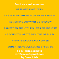 Send Us A Voice Memo We Want To Have An Tiny Fences A Buffy Podcast Facebook