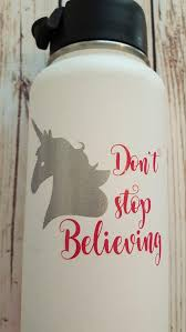Unicorn Don T Stop Believing Decal Sticker For Hydro Flask Water Bottl Happy Tuesday Boutique