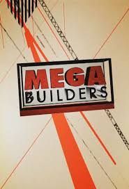 Mega Builders - Watch Episodes on IMDb TV or Streaming Online