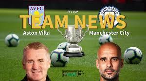 EFL Cup News: Aston Villa vs Manchester City Confirmed Line-ups