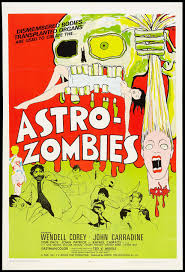Astro-Zombies (Ted V. Mikels, 1968) US one sheet design | Movie posters  vintage, Astro zombies, Horror movie posters