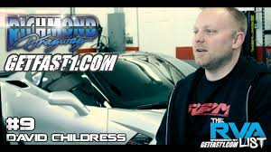 9 David Childress Garage Interview For The Rva List The Fastest Street Cars In Virginia Youtube