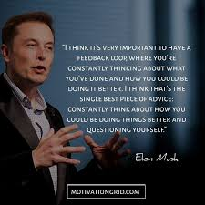 the most remarkable elon musk quotes elon musk quotes tech