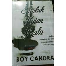 novel setelah hujan reda by boy chandra shopee