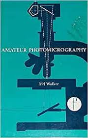 Amateur Photomicrography: Walker, Michael Ivan: 9780801956997 ...
