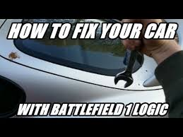 How To Fix Your Car With Battlefield 1 Logic Repair Tank Outside Youtube