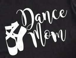 Dance Mom Decal Dance Mom Shirt Decal Dance Mom Tshirt Decal Dance Moms Shirt Decal Heat Transfer Vinyl Dance Mom Shirts Dance Shirts Ideas Dance Moms