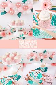 Rose Gold And Pink Tropical Party Ideas Rosegold Tropical Pink