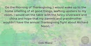 debi mazar on the morning of thanksgiving i would wake up to the