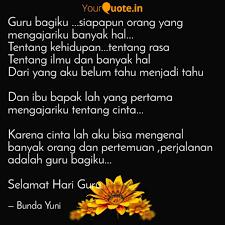guru bagiku siapapun o quotes writings by bunda yuni
