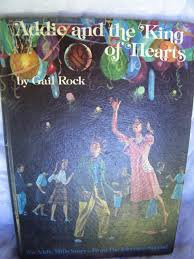 Addie & King of Hearts: Rock, Gail: 9780394932286: Amazon.com: Books