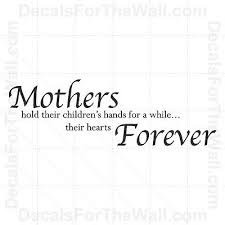 Wall Decal Quote Vinyl Sticker Art Letter Mothers Mom Hold Children S Hearts K03