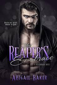 The Reaper's Embrace by Abigail Baker, Paperback | Barnes & Noble®