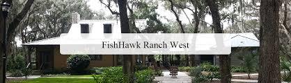 fishhawk ranch west