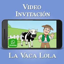 Videozas Video Invitacion La Vaca Lola Crea La Tuya Facebook