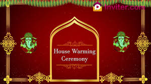 house warming ceremony video invitation