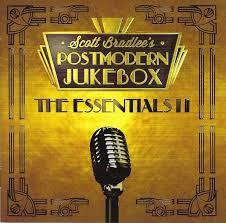 Scott Bradlee's Postmodern Jukebox* - The Essentials II (2018, CD)   Discogs