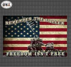 Remember The Fallen Freedom Isn T Free Fallen Soldier Armed Forces Military Decal Country Boy Customs Store